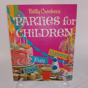 1964 Betty Crocker's Parties for Children